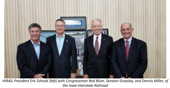 HiRAIL President Eric Schook (left) with Congressman Rod Blum, Senator Grassley, and Dennis Miller, of the Iowa Interstate Railroad